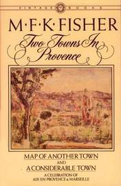 Two Towns in Provence by M.F.K. Fisher image