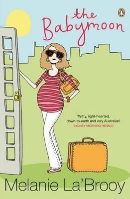 The Babymoon by Melanie La'brooy