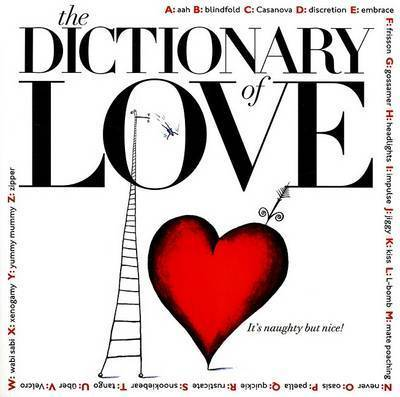 The Dictionary of Love by John Stark