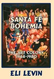 Santa Fe Bohemia (Hardcover) by Eli Levin image