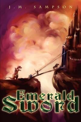 Emerald Sword by J.M. Sampson image
