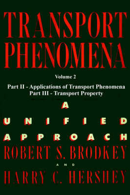Transport Phenomena: v. 2 by Harry C. Hershey