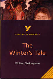 The Winter's Tale: York Notes Advanced by Jeffrey Wood