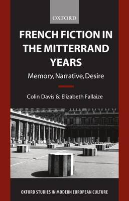 French Fiction in the Mitterrand Years by Colin Davis image