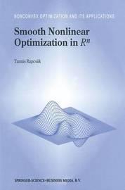 Smooth Nonlinear Optimization in Rn by Tamas Rapcsak