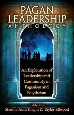 The Pagan Leadership Anthology