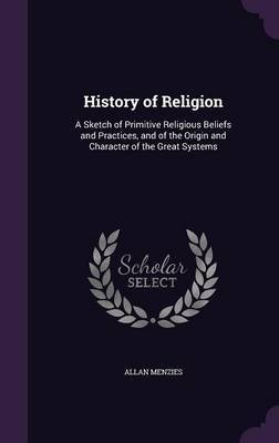 History of Religion by Allan Menzies image