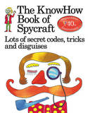 The KnowHow Book of Spycraft by Falcon Travis