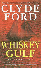 Whiskey Gulf by Clyde W Ford image