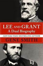 Lee and Grant by Gene Smith