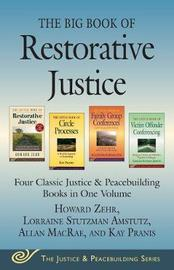 The Big Book of Restorative Justice by Howard Zehr