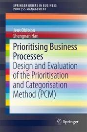 Prioritising Business Processes by Jens Ohlsson
