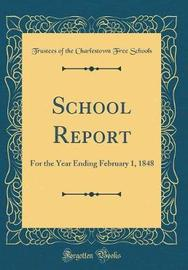 School Report by Trustees of the Charlestown Fre Schools image