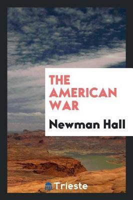 The American War by Newman Hall image