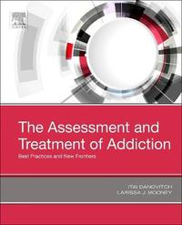 The Assessment and Treatment of Addiction image