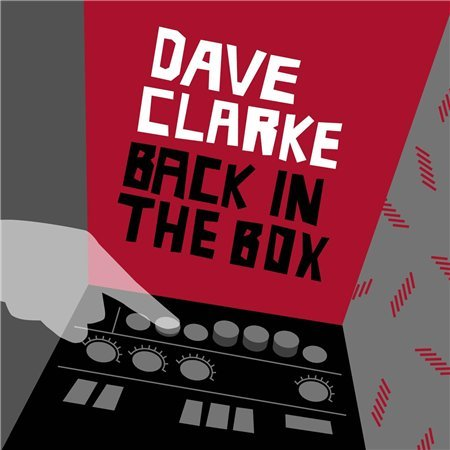 Dave Clarke - Back In The Box by Dave Clarke image