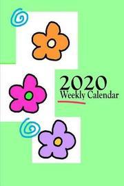 2020 Weekly Calendar by Weekly Calendar image