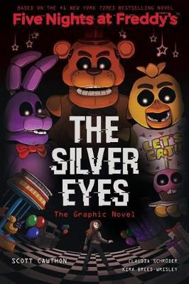 The Silver Eyes Graphic Novel by Scott Cawthon