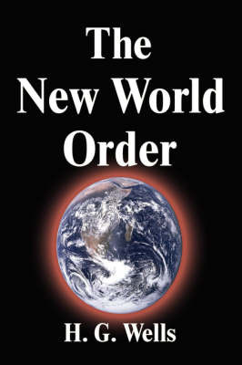The New World Order by H.G.Wells