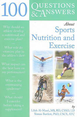 100 Questions And Answers About Sports Nutrition & Exercise by Lilah Al-Masri image