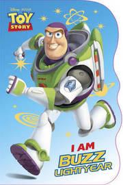 I am Buzz Lightyear by Mary Tillworth