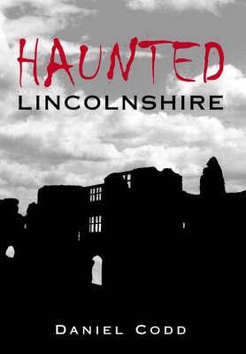 Haunted Lincolnshire by Daniel Codd image