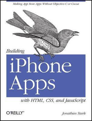 Building iPhone Apps with HTML, CSS, and JavaScript by Jonathan Stark image