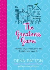 The Greatness Game by Dena Patton image
