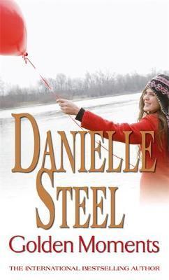 Golden Moments by Danielle Steel