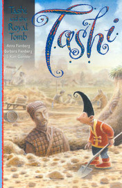 Tashi and the Royal Tomb: Bk. 10 by Anna Fienberg