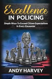 Excellence in Policing by Andy/A Harvey/H image