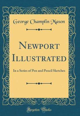 Newport Illustrated by George Champlin Mason image