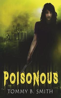 Poisonous by Tommy B. Smith image