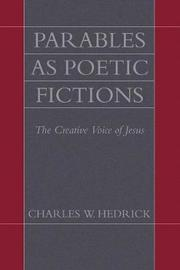 Parables as Poetic Fictions by Charles W Hedrick