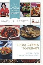 From Curries to Kebabs by Madhur Jaffrey