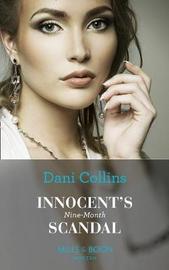 Innocent's Nine-Month Scandal by Dani Collins