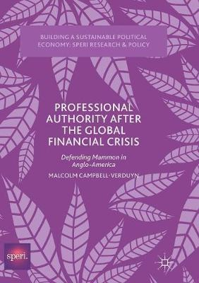 Professional Authority After the Global Financial Crisis by Malcolm Campbell-Verduyn image