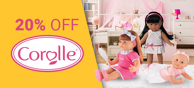 20% off Corolle!