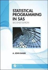 Statistical Programming in SAS by A. John Bailer