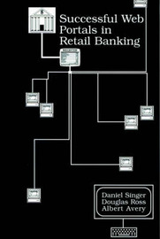 Successful Web Portals in Retail Banking by Daniel Singer image