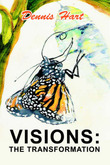 Visions by Dennis Hart