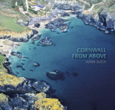 Cornwall from Above by John Such