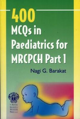 400 MCQs for the MRSPCH: Pt. 1