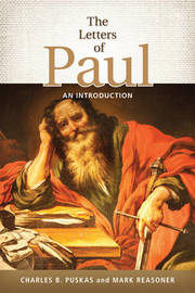 The Letters of Paul by Charles B. Puskas