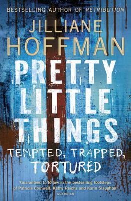Pretty Little Things by Jilliane Hoffman