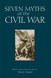 Seven Myths of the Civil War image