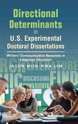 Directional Determinants in U.S. Experimental Doctoral Dissertations by Jason Miin-Hwa Lim