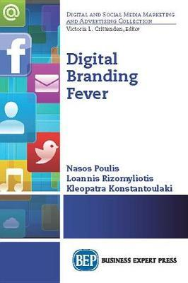 Digital Branding Fever by Athanasios Poulis
