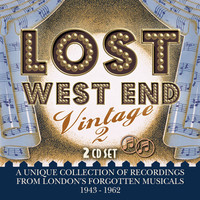 Lost West End Vintage 2: London's Forgotten Musicals 1943-1962 by Various