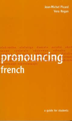 Pronouncing French by Jean-Michel Picard